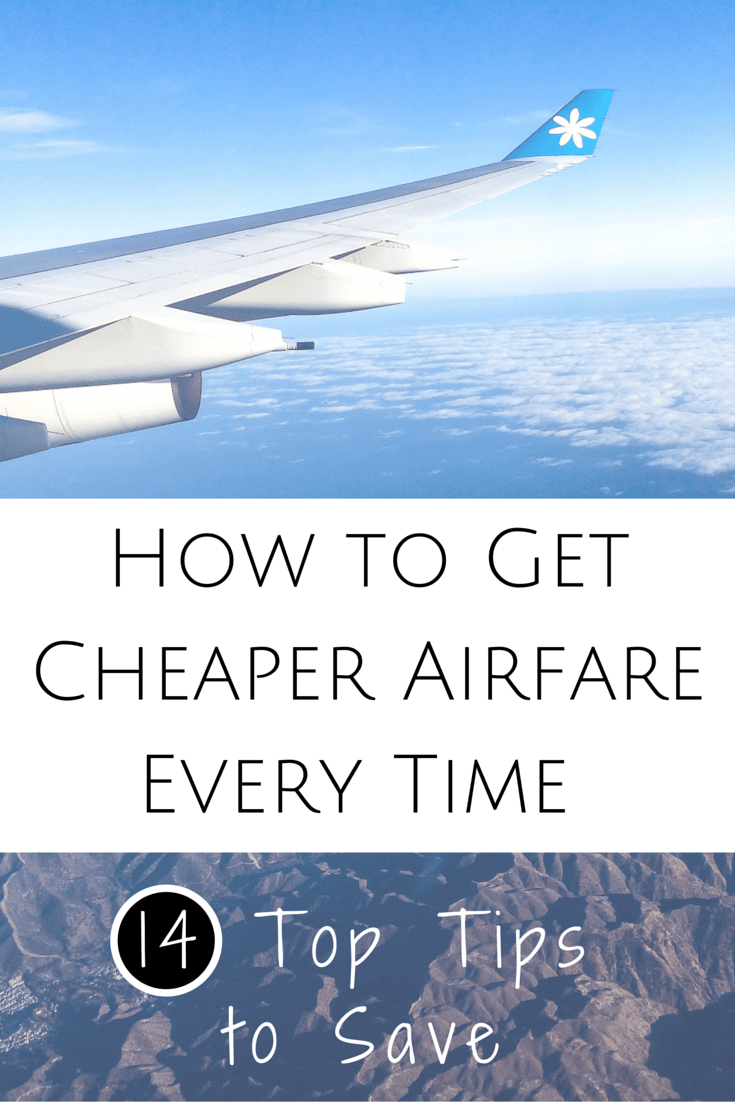 Find Cheaper Flights >> Guaranteed! (14 Top Tips on How to Find Cheap Airfare) | www.apassionandapassport.com