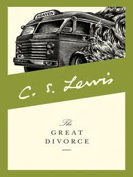 The Marriage of Now and Then: A Review of C.S. Lewis' The Great Divorce (5/6)