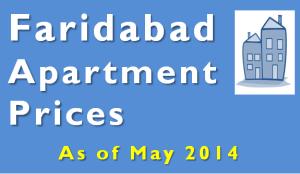 Apartment Price in Faridabad - May 2014
