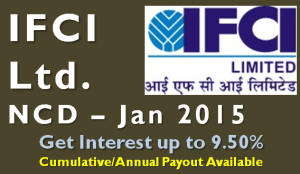 IFCI NCD – Jan_Feb 2015 – Should you Invest
