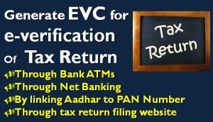 Generate EVC for e-verification Of Tax Return