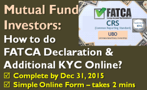 FATCA Declaration & Additional KYC Online