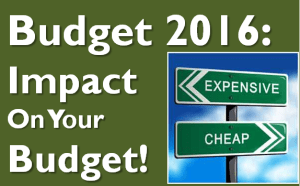 Cheaper and Costlier in Budget 2016