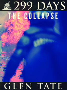 299 Days The Collapse