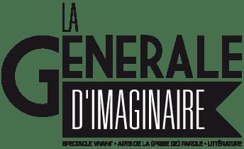 La Générale d'Imaginaire – production et diffusion de spectacle poétique