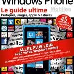 Le guide ultime Windows Phone dans les kiosques