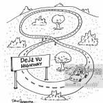 Deja Vu Highway