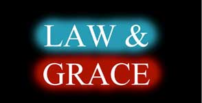 GOD'S LAW AND THE GRACE OF CHRIST