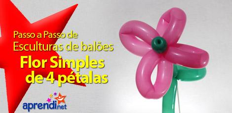 ESCULTURA DE BALÕES - FLOR SIMPLES - 4 PÉTALAS