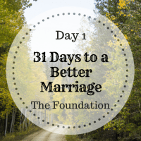 31 days to a better marriage - The Foundation.