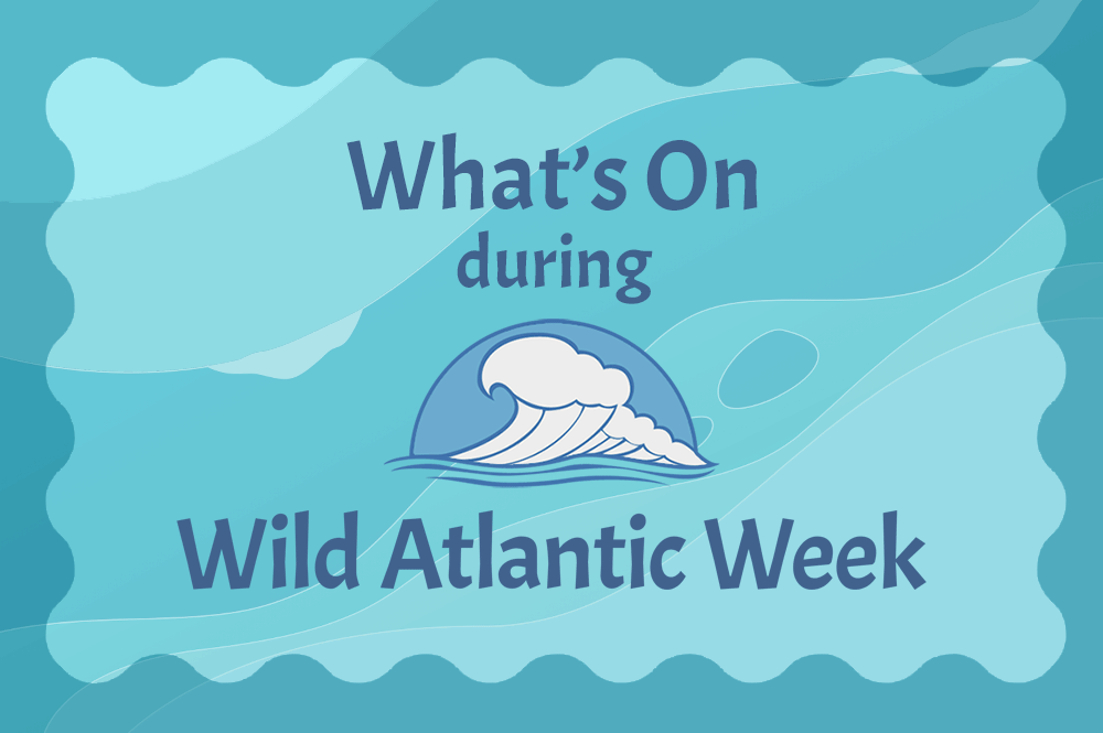 What's on for Wild Atlantic Week