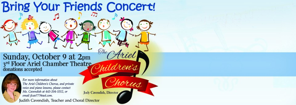 Bring Your Friends Concert! Ariel Children's Chorus