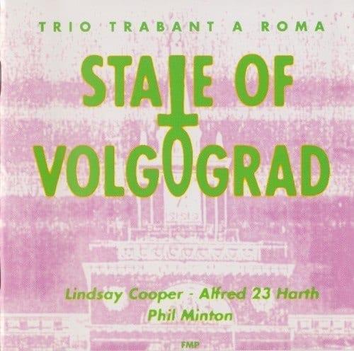 Обложка записи State of Volgograd, выполненной Линдси Купер, Альфредом Хартом и Филом Минтоном, вдохновлённая посещением Волгограда во время фестиваля «Неопознанное движение 6» (1991)