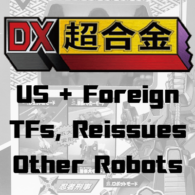 U.S. and Foreign TFs, Reissues, Other Misc Robots
