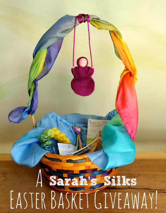 A Sarah's Silks Easter Basket Giveaway with Playsilks