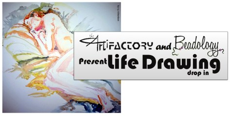 Artifactory and Beadology Life Drawing