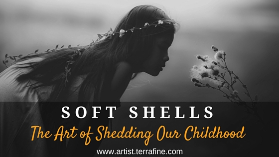 Soft Shells: The Art of Shedding Our Childhood