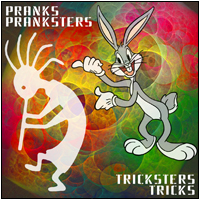 Pranks and Pranksters, Tricksters & Tricks, an online class at the Maybe Logic Institute