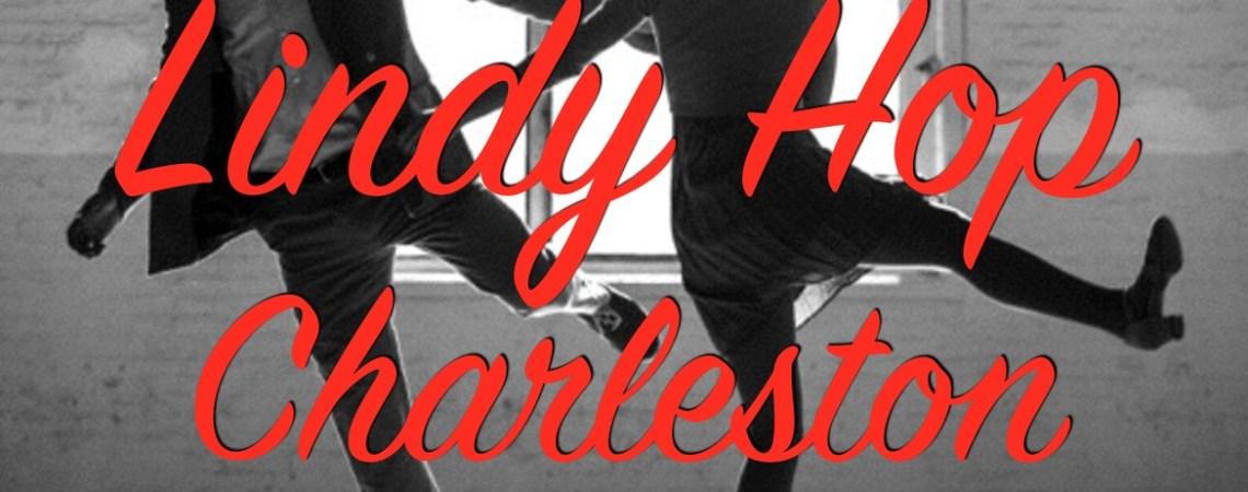 Lindy Hop/Charleston : c'est fini !