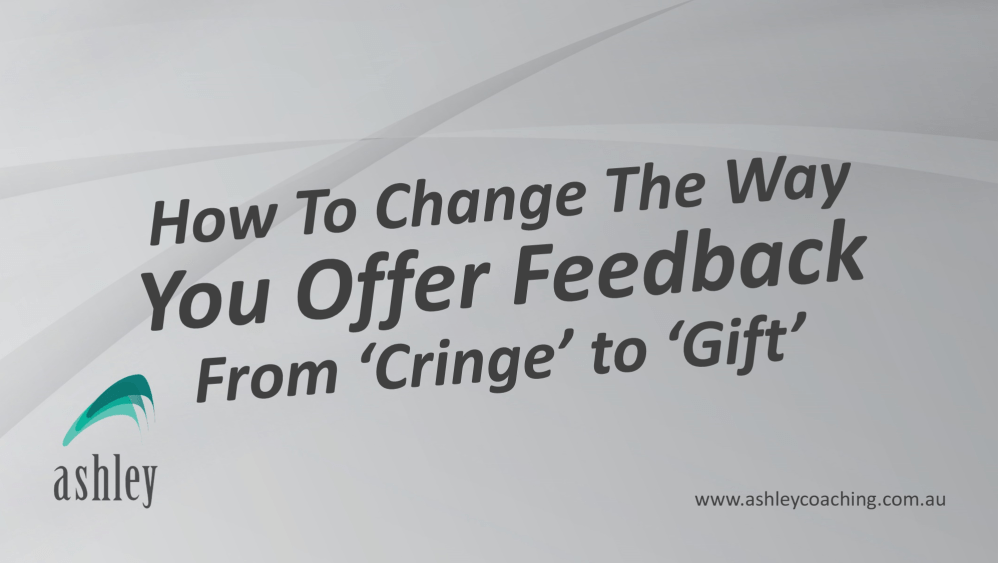 How To Change The Way You Offer Feedback From 'Cringe' To 'Gift'