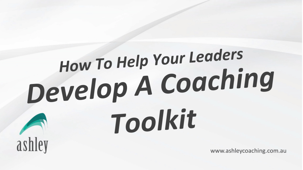 How To Help Your Leaders Develop A Coaching Toolkit