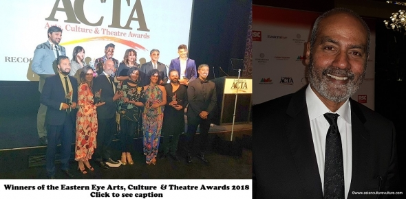 Eastern Eye Arts, Culture and Theatre (ACTAs) 2018: Winners