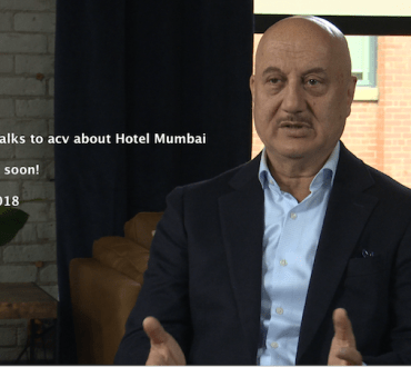 Anupam Kher star of Hotel Mumbai talks to acv about his most personal role to date at the Toronto International Film Festival (coming!)