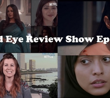 ACV Bird Eye Review Show Episode 11 (March) Girl Power edition – 'The Girl on the train'; Bombay Begums and Leeches (Bandra Film Festival 2021)