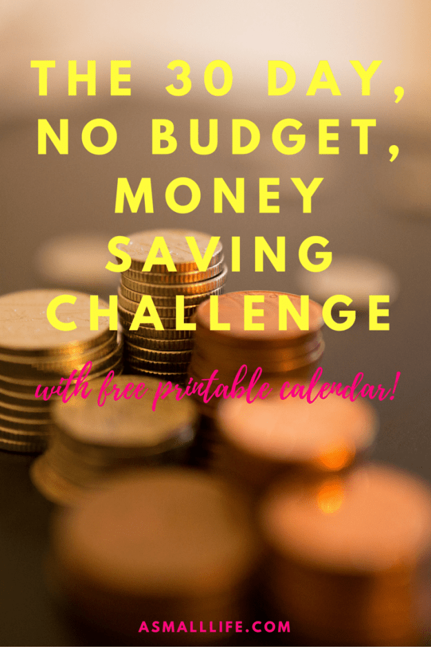 The 30 day, no budget, money saving challenge