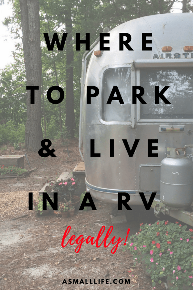 Where to park and live in a RV-- legally! | asmalllife.com