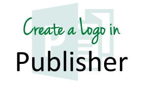 Create a Logo in Publisher
