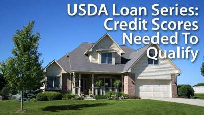 USDA Loans : Guide To Credit Score Eligibility.... : Mortgage Rates, Mortgage News and Strategy ...