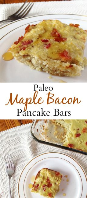 Oven Baked Paleo Pancake Bars with Maple syrup and BBBBBBBACON!!!