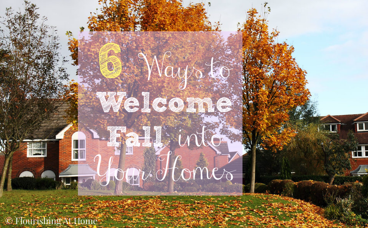 6 ways to welcome fall into your homes