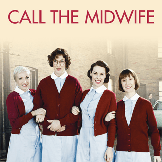 10 Reasons to LOVE Call the Midwife