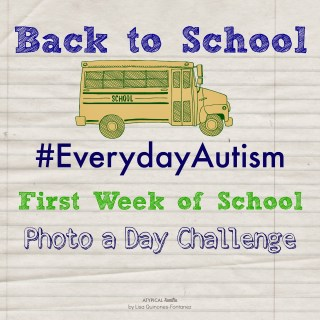 #EverydayAutism First Week of School Photo a Day Challenge
