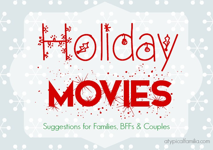 The Best Holiday Movies Atypical Familia