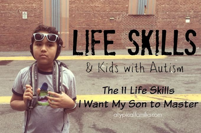 Life Skills and Kids with Autism by Lisa Quinones-Fontanez
