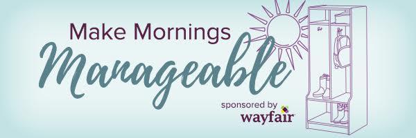 Make Mornings Manageable