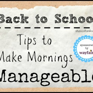 Tips & Tricks to Make Mornings Manageable