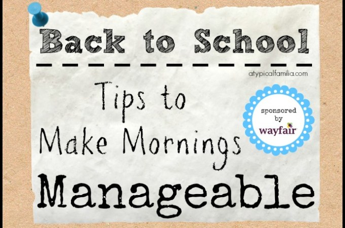 Back to School Tips to Make Mornings  Manageable for the Family