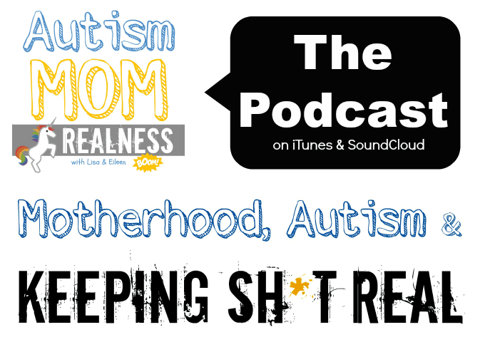Autism Mom Realness Podcast