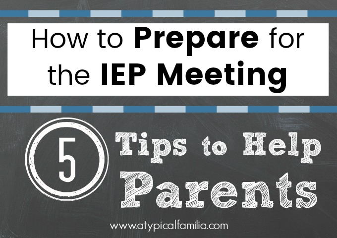 Iep Tips For Parents >> How To Prepare For The Iep Meeting 5 Tips For Parents
