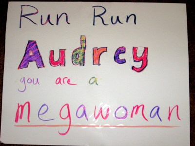 This is a sign we made to cheer Audrey on