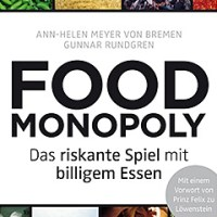 Foodmonopoly. Das riskante Spiel mit billigen Essen