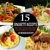 15 beliebte Spaghetti Rezepte aus meinem Kochtopf