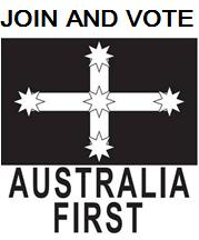 Join and Vote Australia First