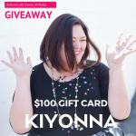 CLOSED Birthday Giveaway: $100 to Kiyonna