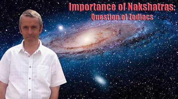 Importance of Nakshatras - Part 1 A Question of Zodiacs