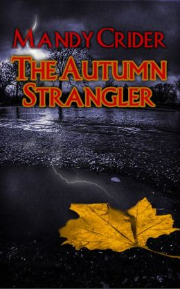 The Autumn Strangler by Mandy Crider